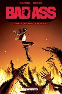 Herik Hanna - Bad Ass - Jack goes to hell.