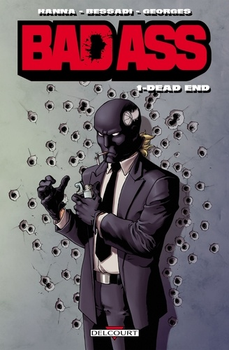 Bad Ass Tome 1 Dead End