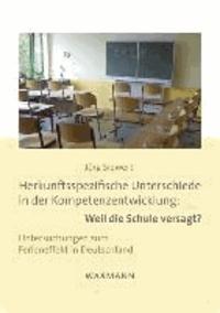 Herkunftsspezifische Unterschiede in der Kompetenzentwicklung: Weil die Schule versagt? - Untersuchungen zum Ferieneffekt in Deutschland.