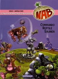 Herlé et Roger Widenlocher - Nab Tome 5 : Commando reptile saurien.