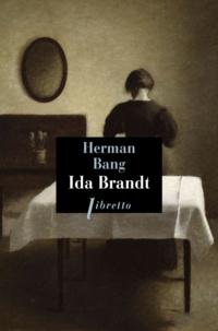 Téléchargez kindle books gratuitement en ligne Ida Brandt RTF iBook CHM par Herman Bang