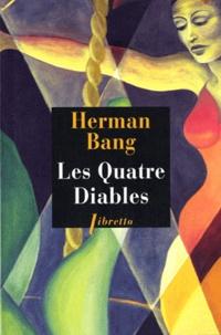 Herman Bang - Les quatre diables.