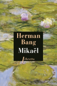 Herman Bang - Mikaël.