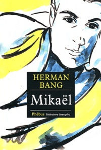 Herman Bang - Mikaël.