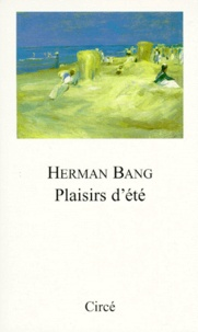 Herman Bang - Plaisirs d'été.