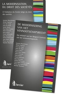 Herman Braeckmans et Guy Horsmans - La modernisation du droit des sociétés - A l'initiative du Centre belge du droit des sociétés.