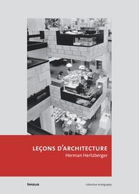 Herman Hertzberger - Leçons d'architecture.