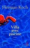 Herman Koch - Villa avec piscine.