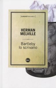 Herman Melville - Bartleby lo scrivano.