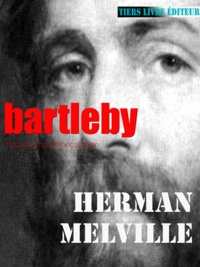 Herman Melville et François Bon François Bon - Bartleby.