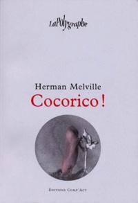 Herman Melville - Cocorico !.