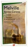 Herman Melville - La véranda ; Benito Cereno ; Le marchand de paratonnerres.