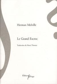 Herman Melville - Le grand escroc.