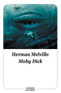 Herman Melville - Moby Dick - Texte abrégé.