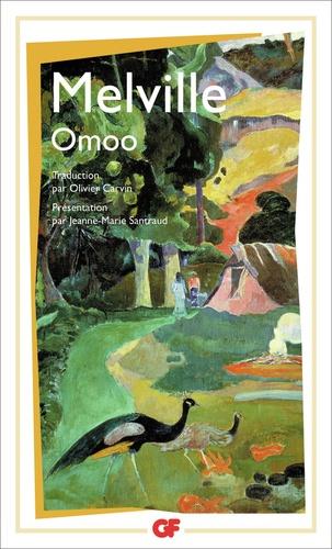 Herman Melville - Omoo - Récits des mers du Sud.