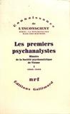 Herman Nunberg et Ernst Federn - Les premiers psychanalystes - Minutes de la Société psychanalytique de Vienne Tome 1 (1906-1908).