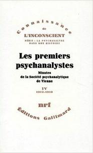 Herman Nunberg et Ernst Federn - Les premiers psychanalystes - Minutes de la Société psychanalytique de Vienne Tome 4 (1912-1918).