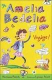 Herman Parish - Amelia Bedelia voyage ! - Tome 3.