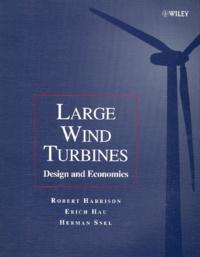Large Wind Turbines. Design and Economics - Herman Snel |