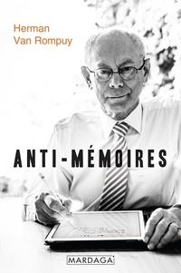 Herman Van Rompuy - Anti-mémoires.