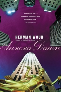 Herman Wouk - Aurora Dawn.
