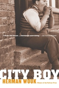 Herman Wouk - City Boy.
