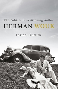 Herman Wouk - Inside, Outside.