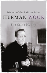 Herman Wouk - The Caine Mutiny.