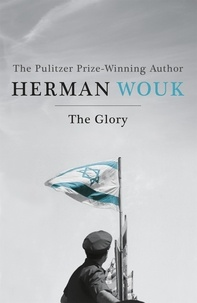 Herman Wouk - The Glory.