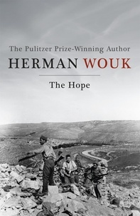 Herman Wouk - The Hope.