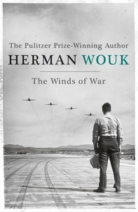 Herman Wouk - The Winds of War.