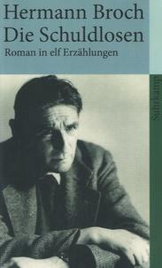 Hermann Broch - Die Schuldlosen.