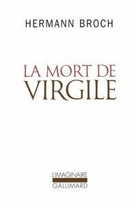 Hermann Broch - La mort de Virgile.