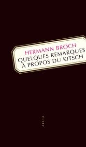Hermann Broch - Quelques remarques à propos du kitsch.
