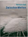 Hermann Buß - ZwischenWelten.