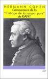 """Hermann Cohen - Commentaire de la """"Critique de la raison pure"""" de Kant."""