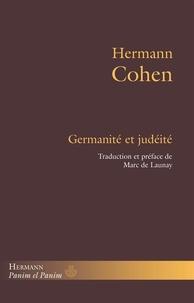 Hermann Cohen - Germanité et judéité.