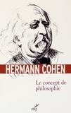 Hermann Cohen - Le concept de philosophie.