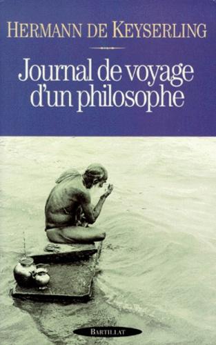 Hermann de Keyserling - Journal de voyage d'un philosophe.