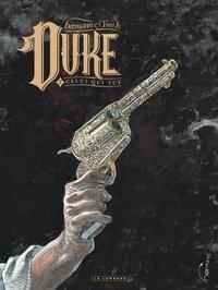 Hermann et Yves H - Duke Tome 2 : Celui qui tue.