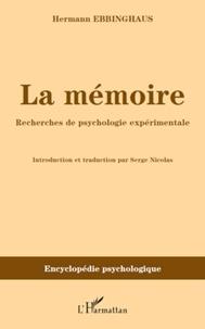 Hermann Ebbinghaus - La mémoire - Recherches de psychologie expérimentale.