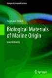 Hermann Ehrlich - Biological Materials of Marine Origin.