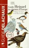 Hermann Heinzel et Richard Fitter - Guide Heinzel des oiseaux d'Europe, d'Afrique du Nord et du Moyen-Orient.