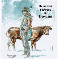 Hermann - Héros & bovins.