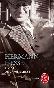 Hermann Hesse - Eloge de la vieillesse.