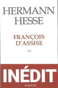 Hermann Hesse - François d'Assise.