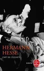 Hermann Hesse - L'Art de l'oisiveté.