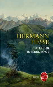 Hermann Hesse - La leçon interrompue.