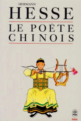 Hermann Hesse - Le poète chinois.
