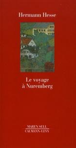Hermann Hesse - Le voyage à Nuremberg.